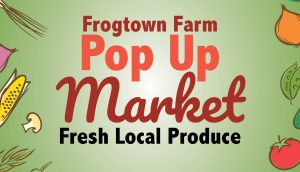 Frogtown Farm Pop Up Market